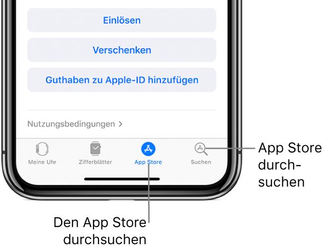 """Screenshot des unteren Bereichs der App """"AppleWatch"""" auf dem iPhone mit vier Tabs: Links der Tab """"Meine Uhr"""", mit den Einstellungen für die AppleWatch, daneben """"Zifferblätter"""", in dem du nach verfügbaren Zifferblätter und Komplikationen suchen kannst, rechts daneben """"AppStore"""", in dem du Apps für die AppleWatch laden kannst, und ganz rechts """"Suchen"""", mit dem du nach Apps im AppStore suchen kannst."""