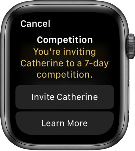 """The Compete screen containing the words """"Competition: You're inviting Catherine to a 7-day competition."""" Two buttons appear below. The first reads """"Invite Catherine,"""" and the second reads """"Learn More."""""""