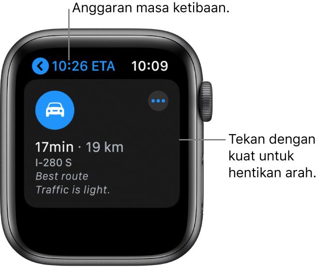 """App Peta menunjukkan anggaran masa ketibaan di sebelah kiri atas, alamat di bawah, nombor minit yang akan diambil untuk tiba di destinasi, jarak laluan dalam batu dan perkataan """"Trafik ringan."""" Petak bual menunjukkan ke skrin dan bertulis, """"Tekan dengan kuat untuk hentikan arah."""""""