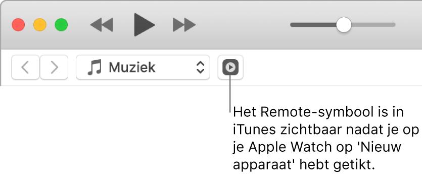 Het Remote-symbool verschijnt in iTunes wanneer je een bibliotheek aan de AppleWatch wilt toevoegen.