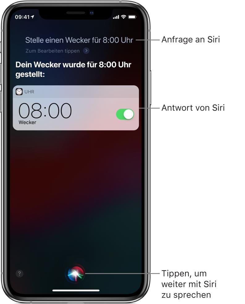 """Der Siri-Bildschirm mit dem Befehl an Siri """"Stelle einen Wecker für 8:00Uhr"""" und der Antwort von Siri, dass der Auftrag erledigt ist. Eine Mitteilung der App """"Uhr"""" zur Bestätigung, dass der Wecker auf 8:00 Uhr eingestellt wurde. Die Taste ganz unten in der Mitte dient dazu, die Konversation mit Siri fortzusetzen."""