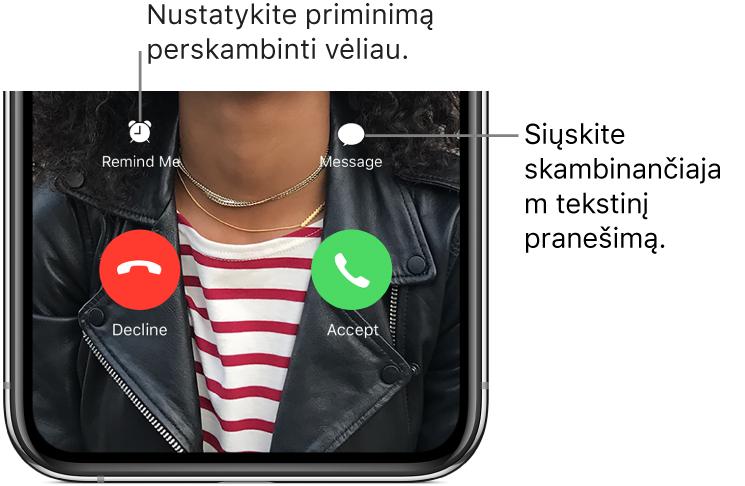 """Gaunamo skambučio ekranas. Ekrano apačioje, viršutinėje eilėje iš kairės į dešinę yra """"Remind Me"""" ir """"Message"""" mygtukai. Apatinėje eilėje iš kairės į dešinę yra """"Decline"""" ir """"Accept"""" mygtukai."""