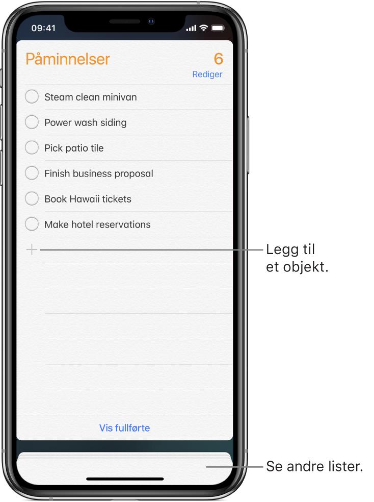 En Påminnelser-skjerm med en liste med påminnelser. En Legg til-knapp vises nederst til venstre i listen.
