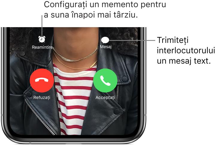 Ecranul de recepționare a apelului. În partea de jos a ecranului, pe rândul de sus, de la stânga la dreapta se află butoanele Reamintire și Mesaj. Pe rândul de jos, de la stânga la dreapta se află butoanele Refuzați și Acceptați.