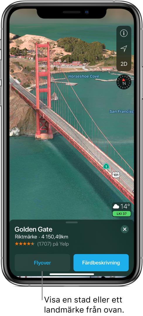 En bild på en del av Golden Gate-bron. Längst ned på skärmen finns en banderoll med knappen Flyover till vänster om knappen Färdbeskrivning.