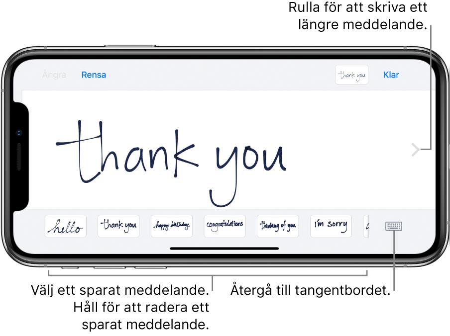 Handskriftsskärmen med ett handskrivet meddelande. Från vänster till höger längs nederkanten finns sparade meddelanden och knappen som visar tangentbordet.