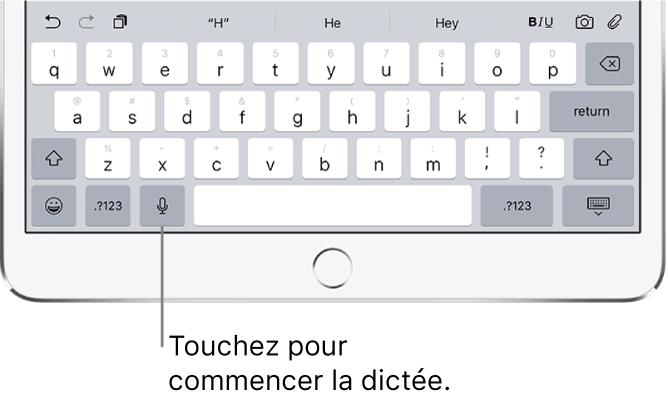 Clavier à l'écran montrant la touche Dicter à gauche de la barre d'espace.
