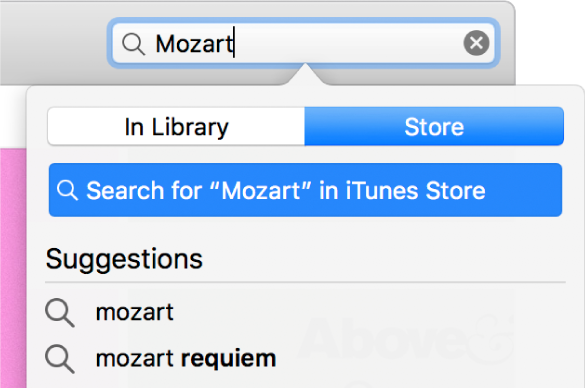 """The search field with the typed entry """"Mozart."""" In the location pop-up menu, Store is selected."""