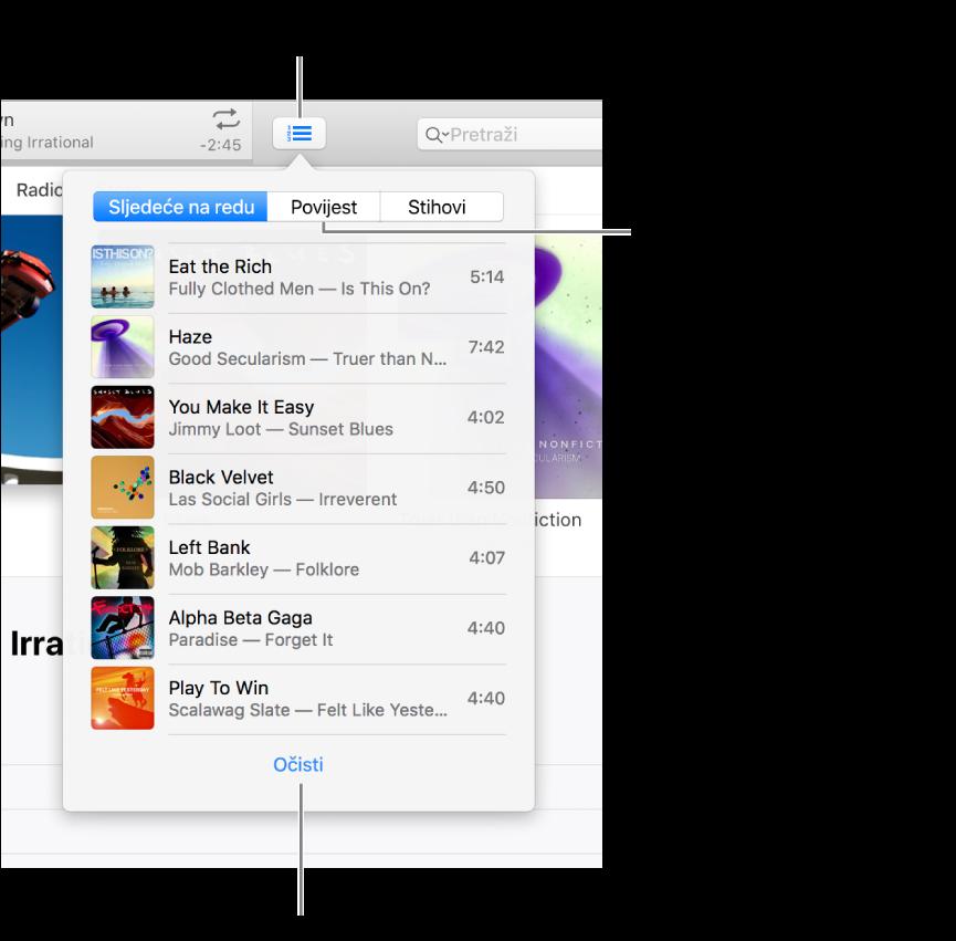 Tipka Sljedeće na redu u baneru pokazuje popis Sljedeće na redu. Možete prikazati tipku Povijest kako biste vidjeli popis Prethodno reproducirano. Link Očisti, na dnu popisa Sljedeće na redu, koristi se za uklanjanje svih pjesama s popisa.