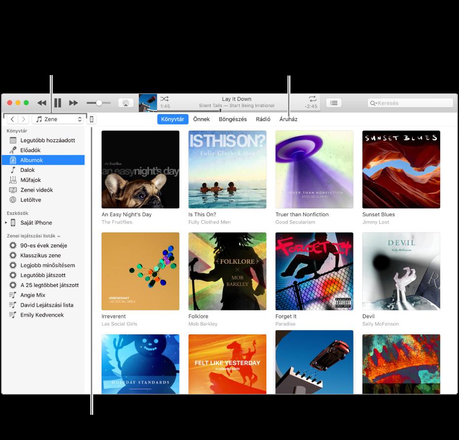 Az iTunes ablak nézete: Az iTunes ablak két panellal rendelkezik. Bal oldalon található a Könyvtár oldalsáv, amely tartalmazza az Ön összes digitális médiatartalmát. Bal oldalon, a nagyobb területen tekintheti meg az Önt érdeklő tartalmakat, például felkeresheti a könyvtárát vagy Önnek oldalát, böngészhet az új iTunes-zenék és -videók között, vagy felkeresheti az iTunes Store-t új zenék, filmek, tv-műsorok, hangoskönyvek és egyebek letöltéséhez. A Könyvtár oldalsáv jobb oldalán található az Eszköz gomb, amely megjeleníti, hogy az iPodja, iPhone-ja vagy iPadje csatlakoztatva van-e a Mac gépéhez.