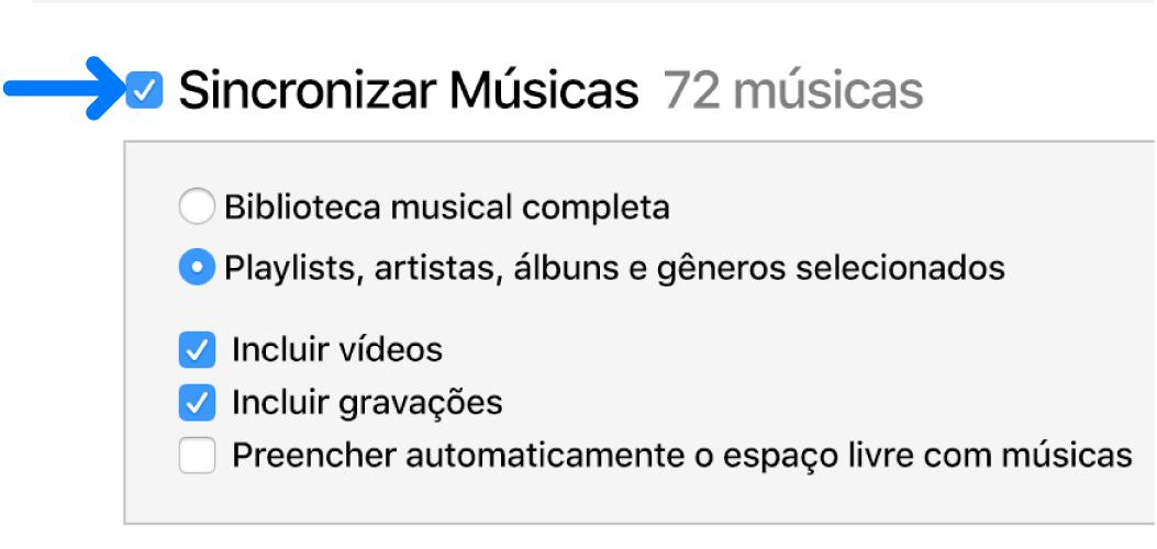 Sincronizar Músicas está selecionado, no canto superior esquerdo, com opções para sincronizar toda a biblioteca ou somente os itens selecionados.