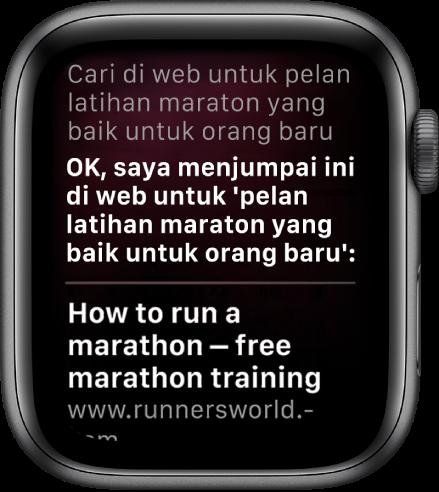 """Siri membalas soalan """"Apakah pelan latihan maraton yang sesuai untuk orang yang baru bermula"""" dengan jawapan daripada web."""
