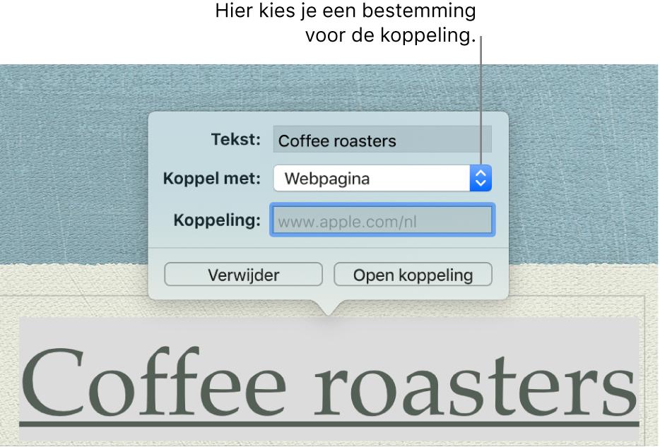 De koppelingseditor met het veld 'Toon', het venstermenu 'Koppel met' ('Webpagina' is geselecteerd) en het veld 'Koppeling'. Onder in het vensterpaneel staan de knoppen 'Verwijder' en 'Open koppeling'.