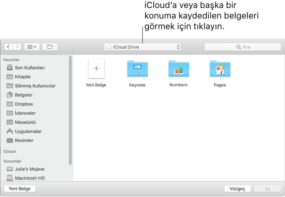 Solda kenar çubuğu açık şekilde Aç sorgu kutusu ve en üstteki açılır menüde iCloud Drive seçili. Keynote, Numbers ve Pages için klasörler, Yeni Belge düğmesiyle birlikte sorgu kutusunda belirir.