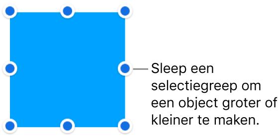 Een object met blauwe stippen op de rand om de grootte van het object aan te passen.