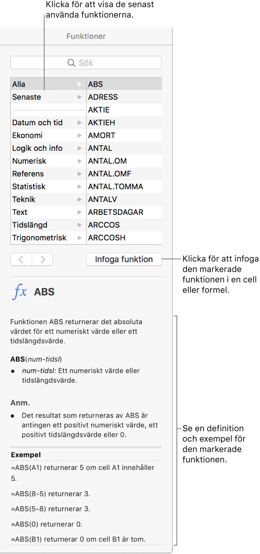 Funktionsbläddraren med linjer som pekar på senast använda funktioner, knappen Infoga funktion och funktionsdefinitionen.