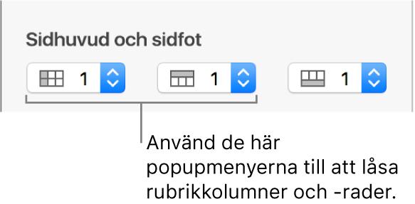 Popupmenyerna för att lägga till rubrik- och sidfotskolumner i en tabell och för att låsa rubrikrader och rubrikkolumner.