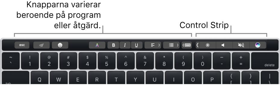Ett tangentbord med Touch Bar ovanför de numeriska tangenterna. Knappar för textändring finns till vänster och i mitten. Control Strip till höger innehåller systemreglage för ljusstyrka, volym och Siri.
