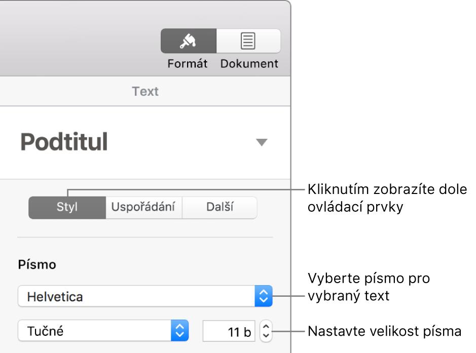 Textové ovládací prvky pro nastavení písma avelikosti písma včásti Styl na bočním panelu Formát