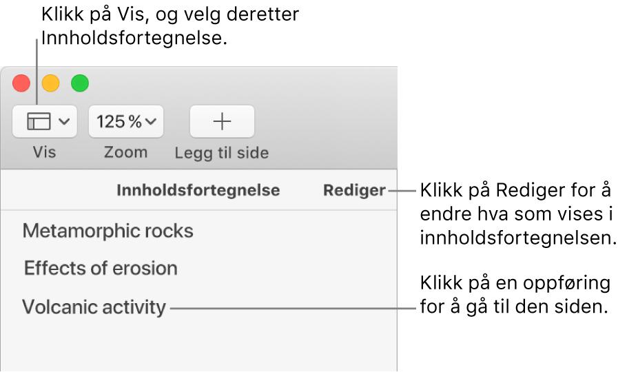 Innholdsfortegnelsen på venstre side av Pages-vinduet med en Rediger-knapp øverst til høyre i sidepanelet og innholdsfortegnelseoppføringer i en liste. Vis-knappen er øverst til venstre i Pages-verktøylinjen, over sidepanelet.