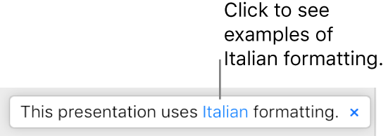 """A message that says """"This presentation uses Italian formatting."""""""