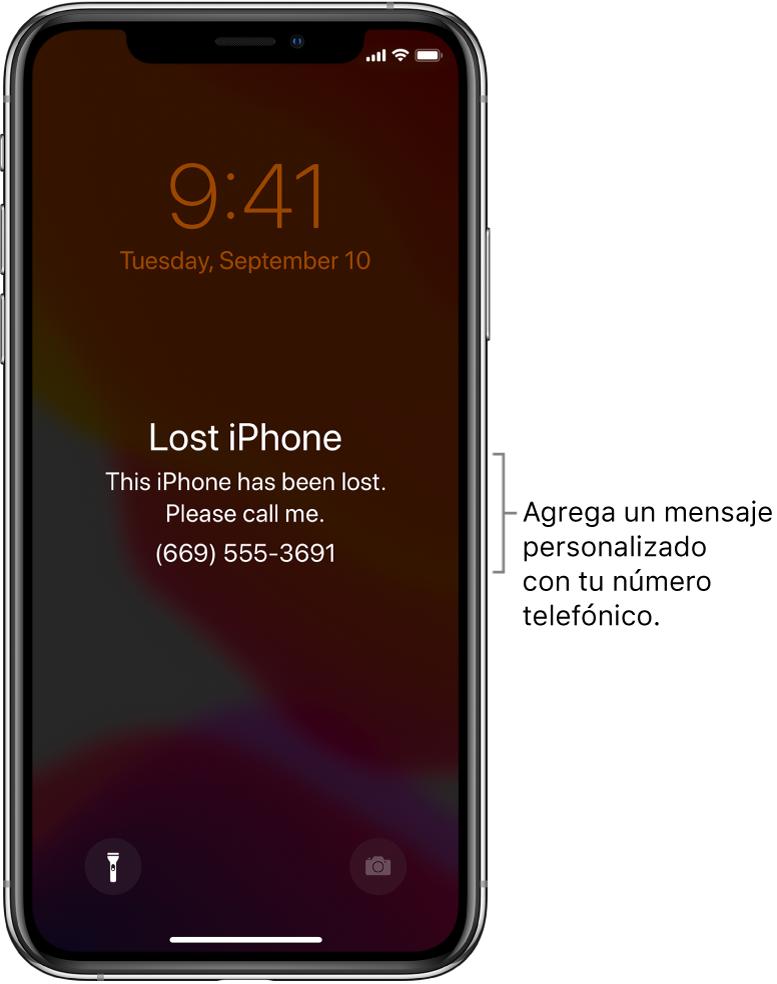 """La pantalla de bloqueo de un iPhone con el mensaje: """"iPhone perdido. Perdí este iPhone. Por favor, llámenme. (669) 555-3691."""" Puedes agregar un mensaje personalizado con tu número telefónico."""