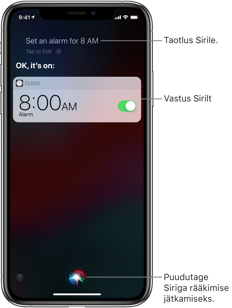 """Siri kuva, kus Sirilt küsiti """"Set an alarm for 8 a.m,"""" (määra alarm kella 8ks hommikul) ning Siri vastab """"OK, it's on"""" (OK, see on sees). Märguanne rakenduselt Clock näitab, et alarm on lülitatud sisse kella 8:00-ks hommikul. All keskel kuvatavat nuppu saab kasutada Siriga rääkimise jätkamiseks."""