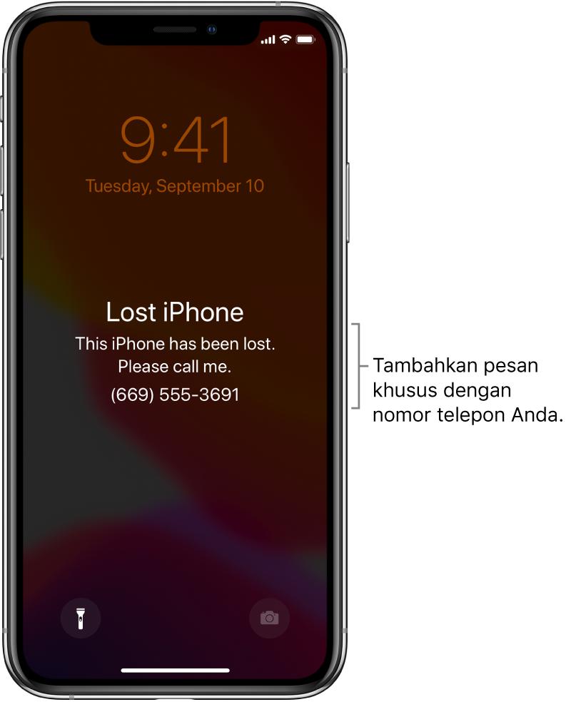 """Layar Terkunci iPhone dengan pesan: """"iPhone Hilang. iPhone ini telah hilang. Hubungi saya. (669) 555-3691."""" Anda dapat menambahkan pesan khusus dengan nomor telepon Anda."""