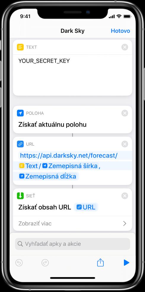 Akcia Získať aktuálnu polohu pridaná medzi akciu Text aakciu URL vskratke spožiadavkou API služby Dark Sky.