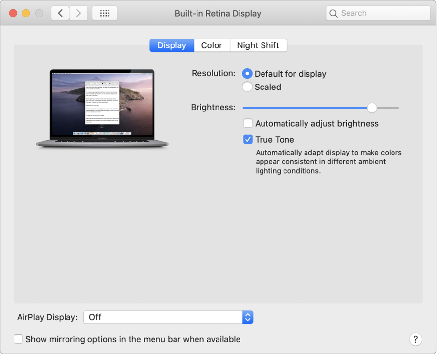 The Display tab of Displays preferences with options for Resolution, Brightness, True Tone, Refresh Rate, AirPlay Display, and Mirroring.