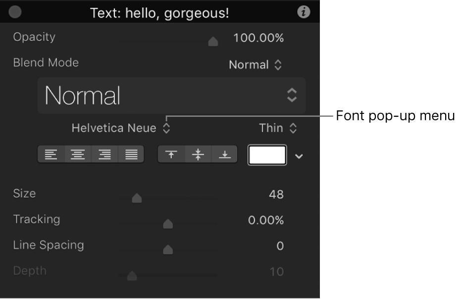 Text HUD showing the Font pop-up menu
