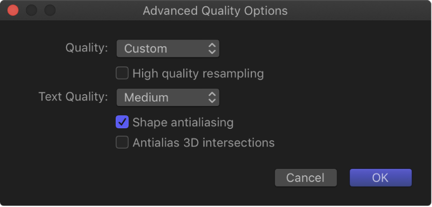 Advanced Quality Options dialog