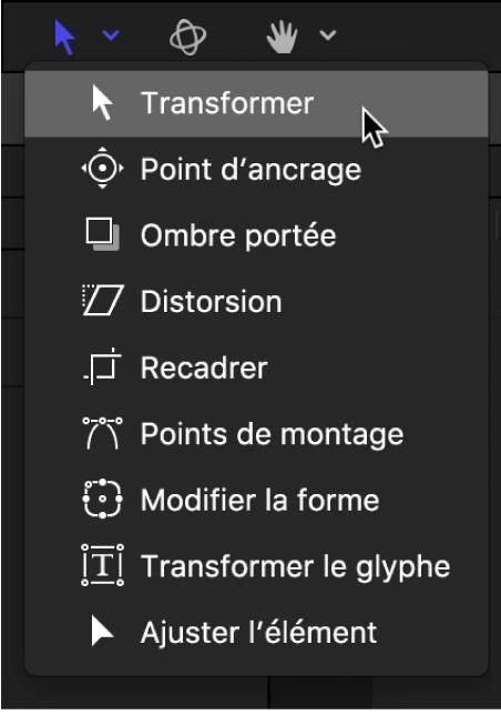 Menu local des outils de transformation