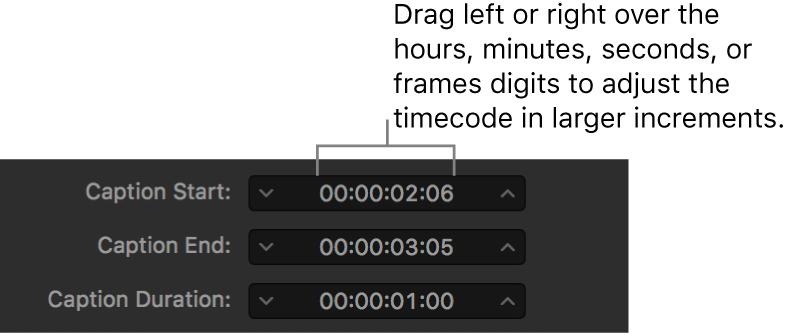 タイムコードとドラッグ可能な時間、分、秒、フレームフィールドが表示されたキャプションのタイミングフィールド