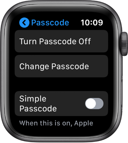 Passcode settings on Apple Watch, with Turn Passcode Off button at top, Change Passcode button below it, and Simple Passcode at bottom.