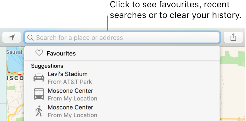 Click in the search field to see favourites, recent searches or to clear your history.