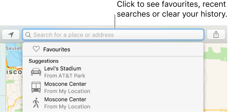 Click in the search field to see favourites, recent searches, or clear your history.
