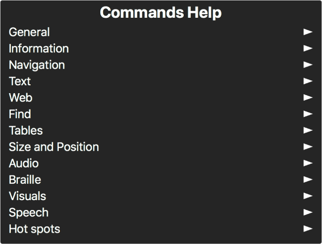 """El menú """"Ayuda sobre Comandos"""" es un panel que incluye las categorías de comandos, empezando con los generales y terminando con los puntos activos. A la derecha de cada elemento en la lista hay una flecha para acceder al submenú del elemento."""