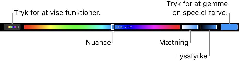 Touch Bar, der viser mærker til nuance, mætning og lysstyrke til HSB-funktionen. I venstre side ses knappen til visning af alle funktioner. I højre side ses knappen til at gemme en speciel farve.