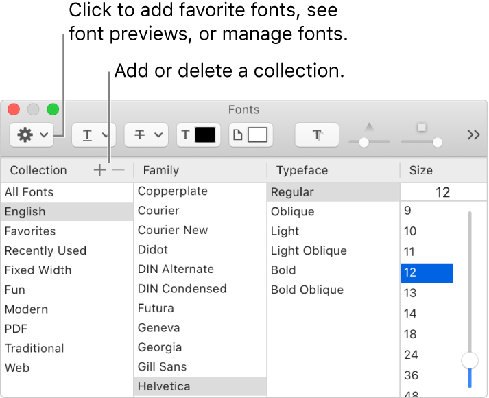 With the Fonts window, quickly add or delete collections, change font color, or perform actions like previewing or managing fonts, or adding to Favorites.