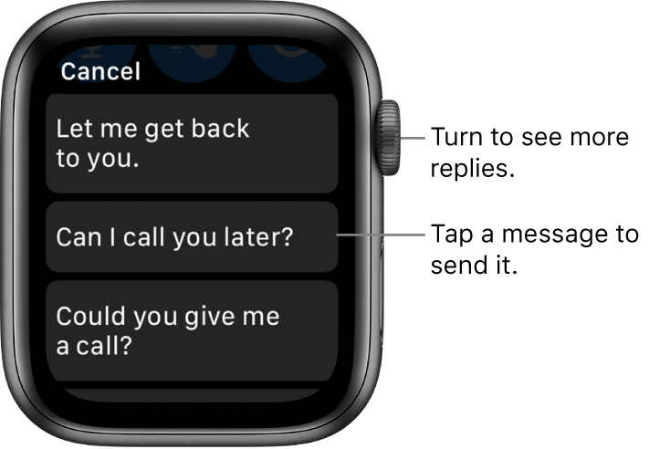 "Messages screen showing Cancel button at top, three preset replies (""Let me get back to you."", ""Can I call you later?"", and ""Could you give me a call?"")."