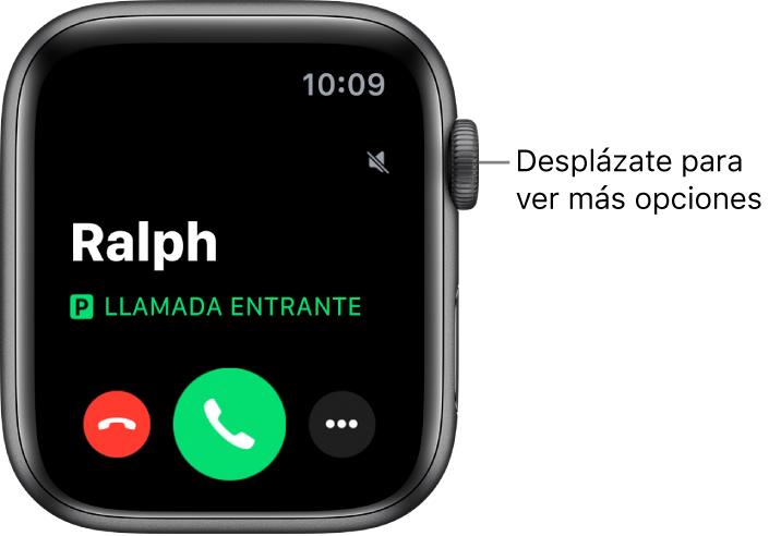 """Pantalla del Apple Watch cuando recibes una llamada: el nombre de la persona que llama, las palabras """"Llamada entrante"""", el botón rojo Rechazar, el botón verde Contestar y el botón """"Más opciones""""."""