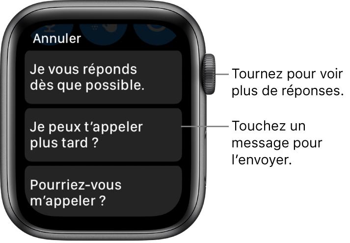 Écran Messages affichant le bouton Annuler en haut, trois réponses prédéfinies («Je vous réponds dès que possible.», «Puis-je vous appeler plus tard?» et «Pourriez-vous m'appeler?»).