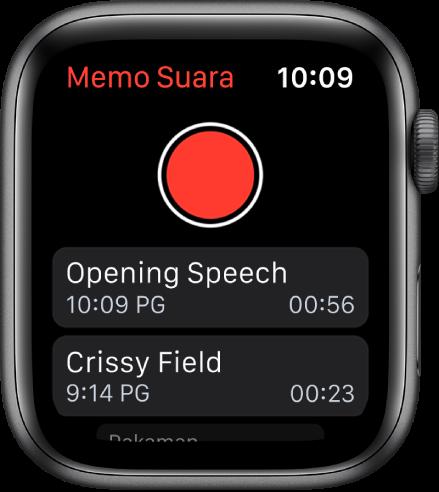 Apple Watch menunjukkan skrin Memo Suara. Butang Rakam merah muncul berhampiran bahagian kanan atas. Dua memo dirakam muncul di bawah. Memo memaparkan masa dirakam dan panjangnya.