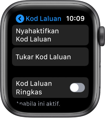 Seting kod laluan pada Apple Watch, dengan butang Nyahaktifkan Kod Laluan di bahagian atas, butang Tukar Kod Laluan di bawahnya dan Kod Laluan Ringkas di bahagian bawah.