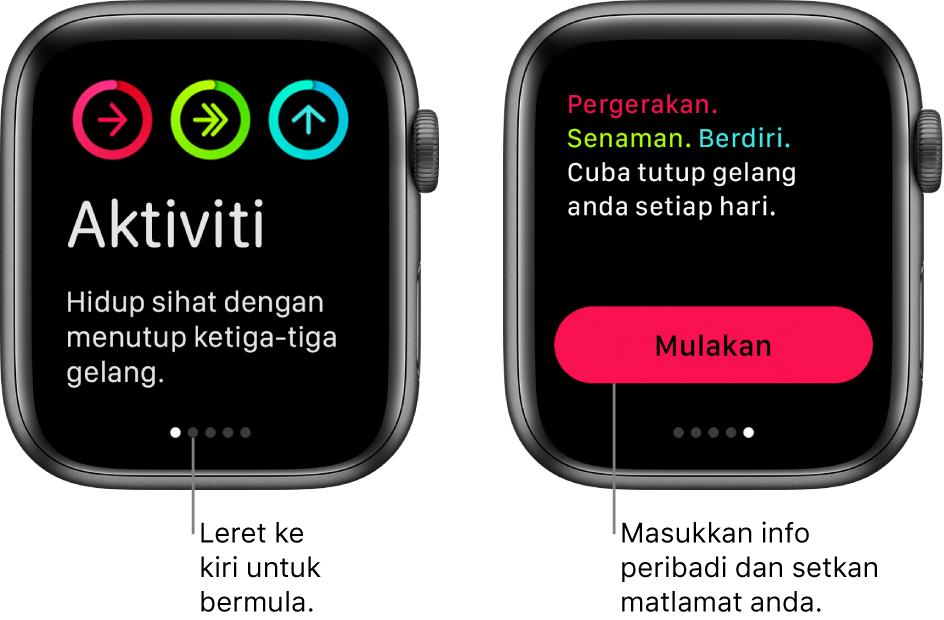 Dua skrin: Satu menunjukkan skrin pembukaan app Aktiviti, yang lain menunjukkan butang Mulakan.