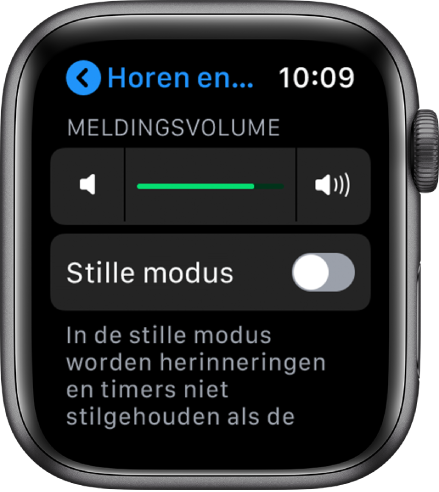 Instellingen voor horen en voelen op de AppleWatch, met bovenaan de schuifknop 'Meldingsvolume' en daaronder de knop 'Stille modus'.