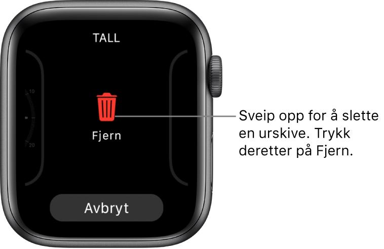 AppleWatch-skjermen som viser knappene Fjern og Avbryt, som vises etter at du har sveipet til en urskive og sveipet opp for å slette den.