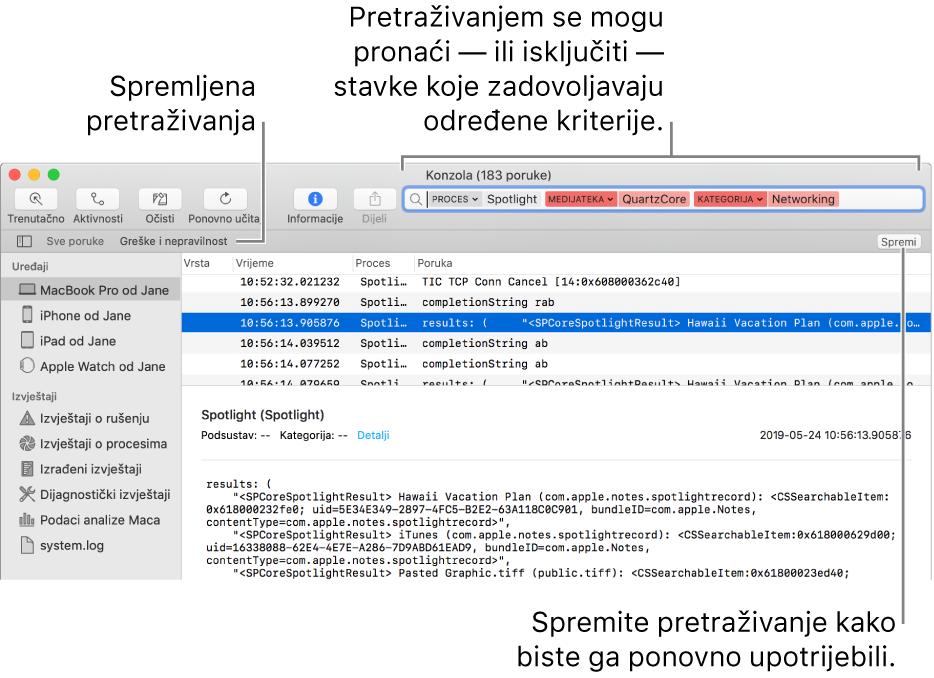Prozor Konzole s unesenim kriterijima pretraživanja. Pretraživanja mogu obuhvaćati i isključivati log zapise ili aktivnosti na temelju raznih kategorija.
