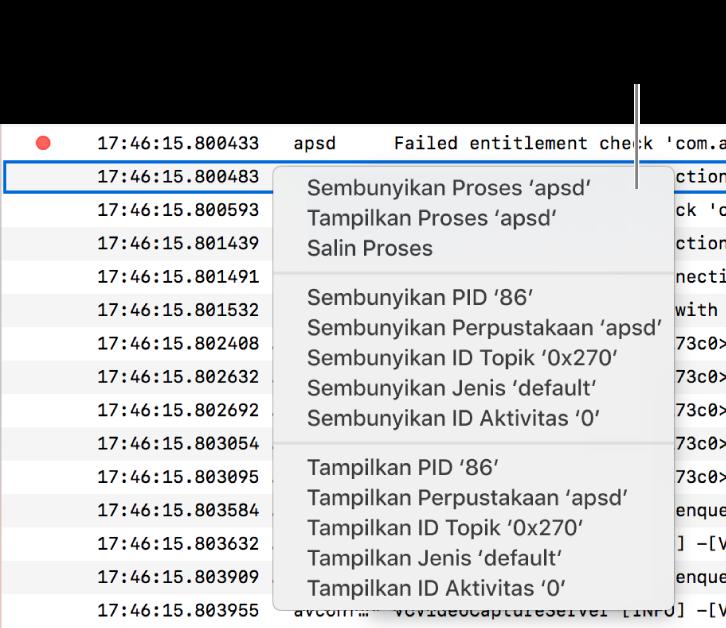 Sebagian jendela Konsol dengan menu pintasan ditampilkan sehingga Anda dapat menyembunyikan atau menampilkan log atau aktivitas yang memenuhi kriteria tertentu.